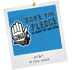 Be sure your teen driver takes the pledge to never text and drive.